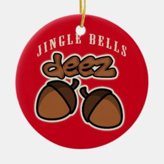 Jingle Bells Deez Nuts Round Ceramic Decoration