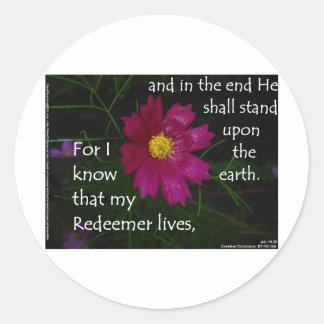 Job 19:25 I know that my Redeemer Lives! Round Sticker