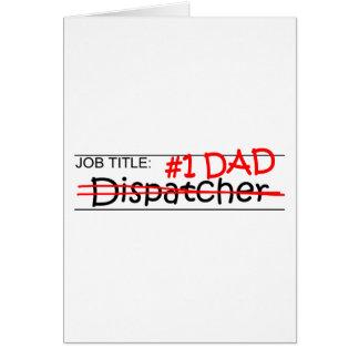 Job Dad Dispatcher Greeting Card