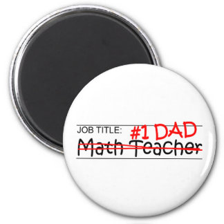 Job Dad Math Teacher Magnet