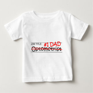 Job Dad Optometrist Baby T-Shirt