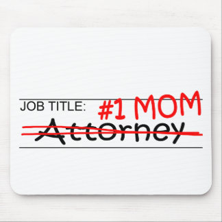 Job Mom Attorney Mouse Pad