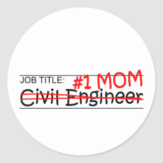 Job Mom Civil Eng Stickers