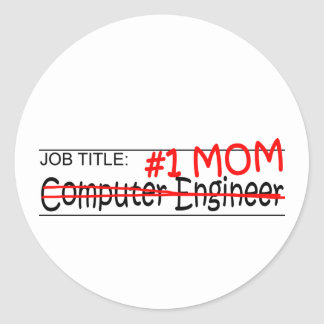 Job Mom Comp Eng Round Stickers