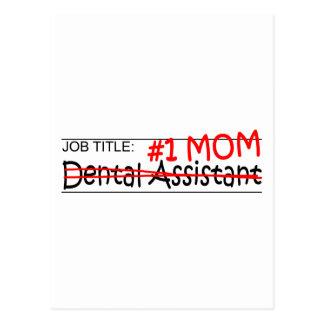 Job Mom Dental Asst Postcard