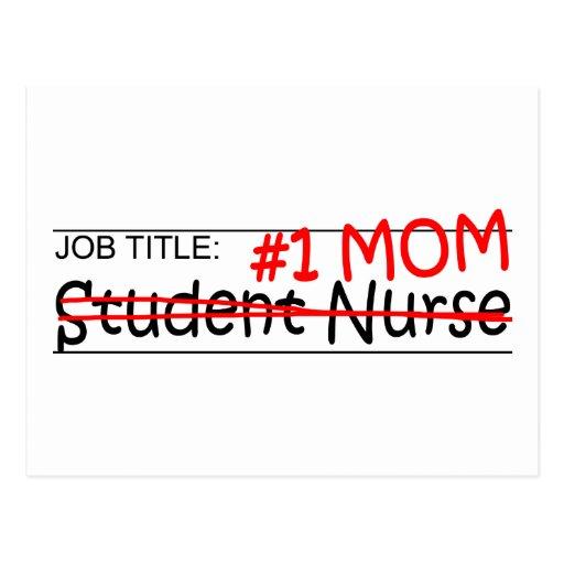 Job Mom Student Nurse Post Cards