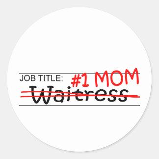 Job Mom Waitress Round Sticker