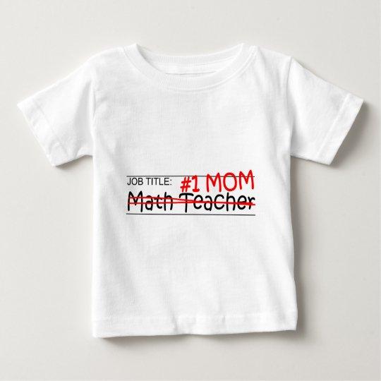 Job Mum Math Teacher Baby T-Shirt