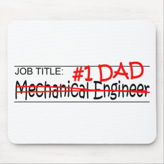 Job Title #1 Dad Mech Eng Mouse Pad