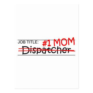 Job Title #1 Mom Dispatcher Postcard