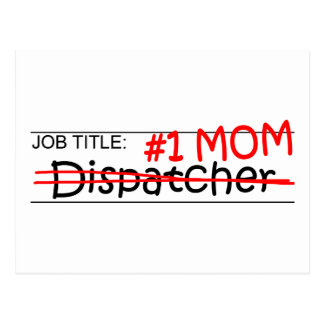 Job Title #1 Mom Dispatcher Postcard