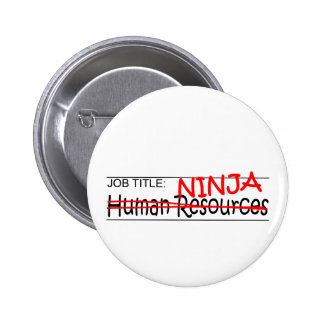 Job Title Ninja - HR 6 Cm Round Badge