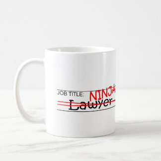 Job Title Ninja - Lawyer Coffee Mug