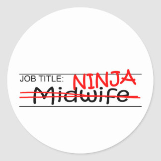 Job Title Ninja - Midwife Classic Round Sticker