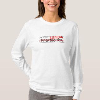Job Title Ninja - Pharmacist T-Shirt
