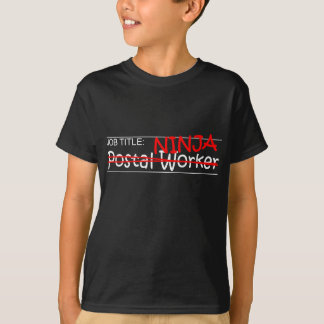 Job Title Ninja - Postal Worker T-Shirt