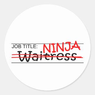 Job Title Ninja - Waitress Round Sticker
