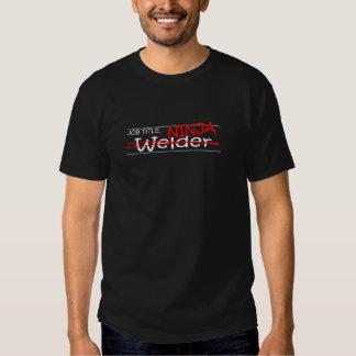 Job Title Ninja - Welder T Shirt