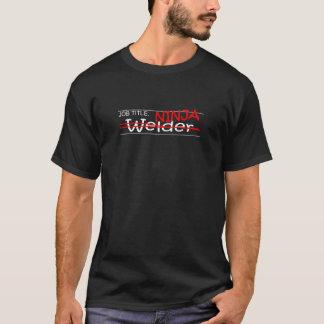 Job Title Ninja - Welder T-Shirt