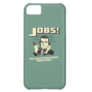 Jobs: Hours Between Weekend Parties iPhone 5C Cover