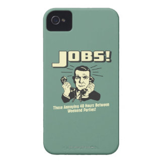 Jobs: Hours Between Weekend Parties iPhone 4 Case-Mate Cases