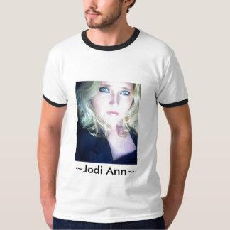 ~Jodi Ann~ Tshirts