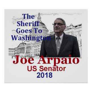 Joe ARPAIO AZ 2018 Poster