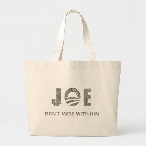 Joe Biden - Nobody Messes With Him Canvas Bag
