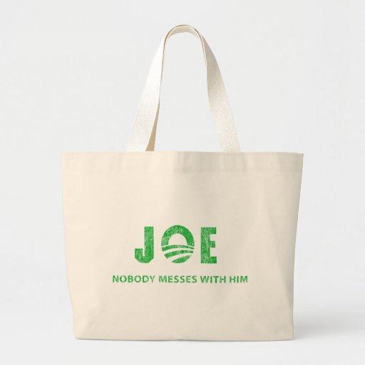 Joe Biden - Nobody Messes With Him - Barack Obama Canvas Bags