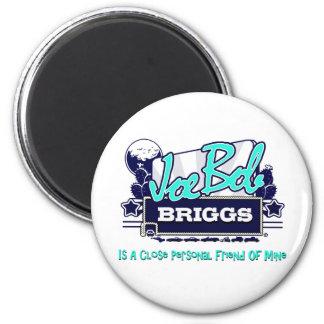 Joe Bob Briggs Fridge Magnet