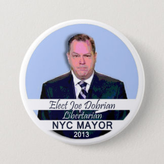 Joe Dobrian for NYC Mayor 2013 7.5 Cm Round Badge