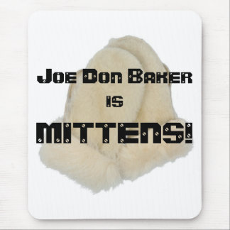 Joe Don Baker is MITTENS Mouse Pad