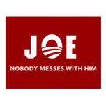 JOE Nobody Messes With Him Postcard
