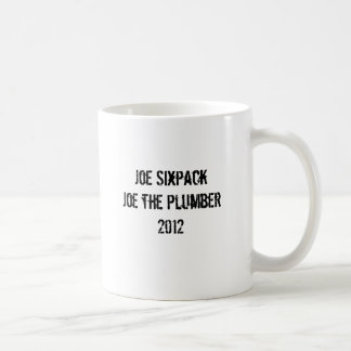 Joe Sixpack Joe the Plumber 2012 Basic White Mug