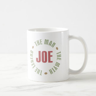 Joe The Man The Myth The Legend Tees Gifts Basic White Mug