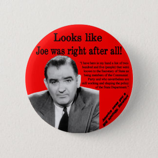 Joe Was Right 6 Cm Round Badge