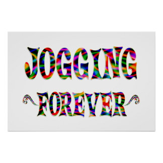 Jogging Forever Posters