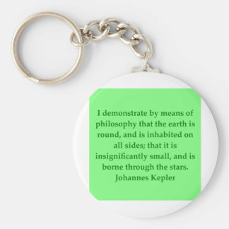 Johannes Kepler quote Key Ring
