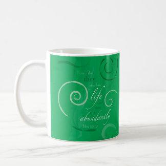 John 10:10 - Life Abundant Coffee Mug