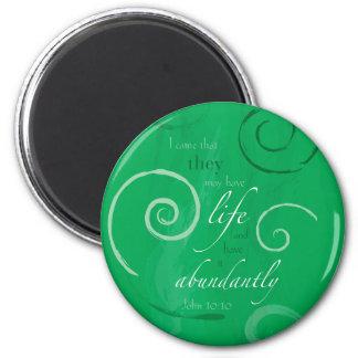 John 10:10 - Life Abundant Magnet