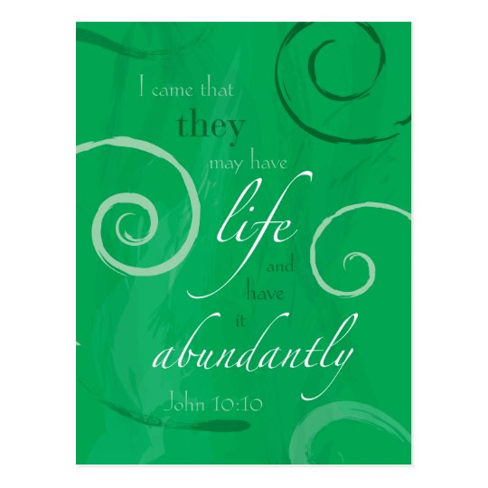 John 10:10 - Life Abundant Postcard