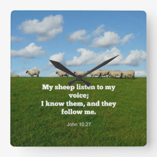 John 10:27, My sheep listen to my voice Square Wall Clock
