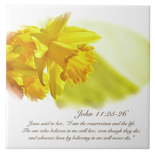 John 11:25-26, Easter, Spring Yellow Daffodils Large Square Tile