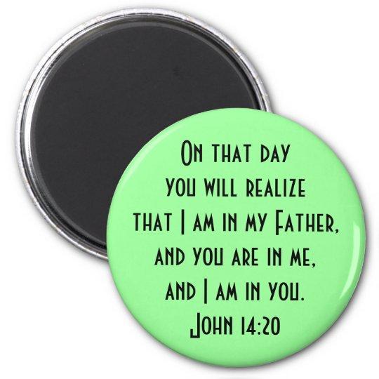 John 14:20 6 cm round magnet