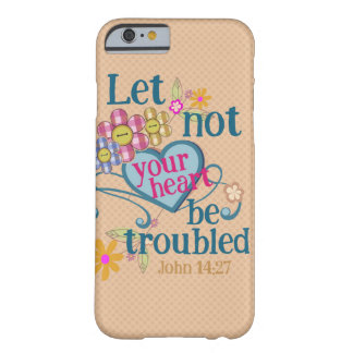 John 14:27 Let not your hearts be troubled Barely There iPhone 6 Case
