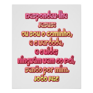 John 14:6 Portuguese Poster