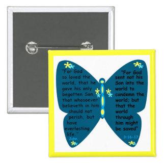 John 3: 16- 17 butterfly blue button