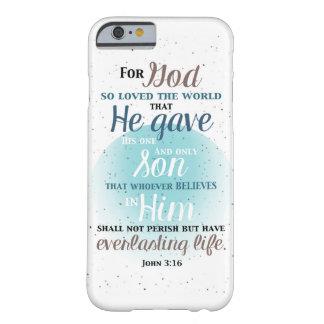 John 3:16 For God so Loved the World iPhone 6 Case