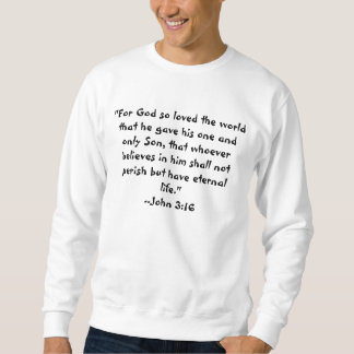 John 3:16, Psalm 23:4 Sweater Pullover Sweatshirts