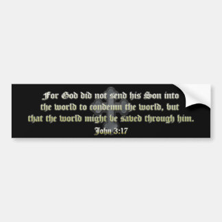 John 3:17 bumper stickers